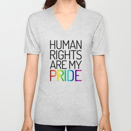 Human Rights are My Pride Unisex V-Neck