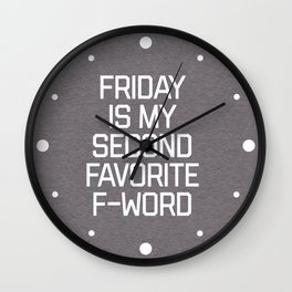 Favorite F-Word Funny Quote Wall Clock