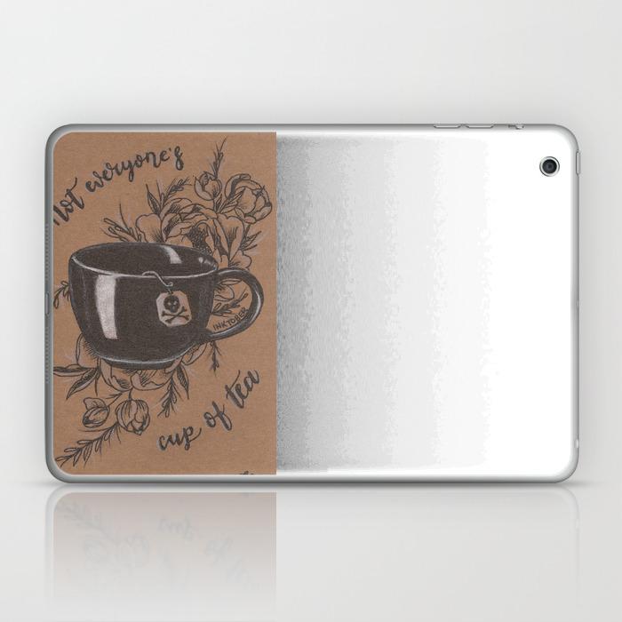 Not Everyone's Cup Of Tea Laptop & Ipad Skin by Jadepowelljones LSK7893902