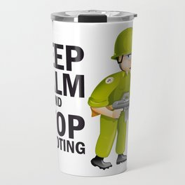"Pacific Poster: ""Keep Calm and Stop Shooting"". Funny Soldier Travel Mug"