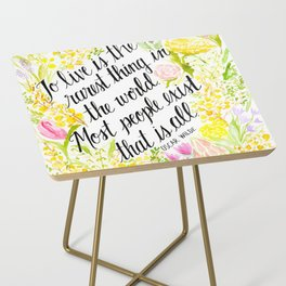To Live Is the Rarest Thing Side Table