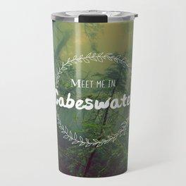 Meet me in Cabeswater Travel Mug