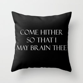 Come hither.... Throw Pillow