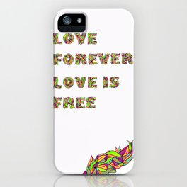 Love Forever iPhone Case
