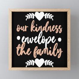 Family Kindness Framed Mini Art Print