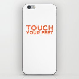 Twerk or Treat Touch Your Feet Bounce that Booty T-Shirt iPhone Skin