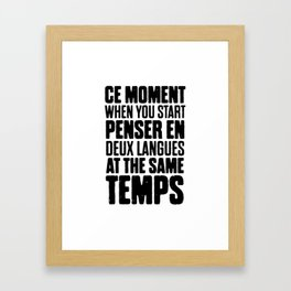 Funny Bilingual French Framed Art Print