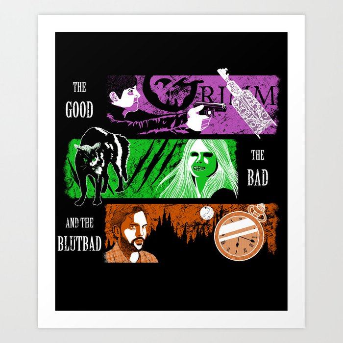 The Good, The Bad, and the Blutbad Art Print