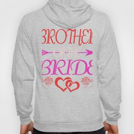 brother sister gift bride family wedding Hoody