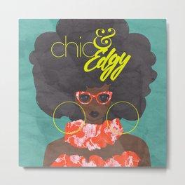 chic & Edgy Metal Print