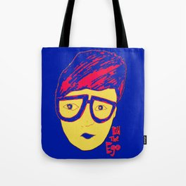 kill the ego  Tote Bag