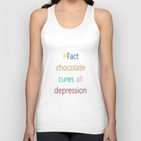 depression Tank Tops featuring CHOCOLATE CURES DEPRESSION by SCT Shop