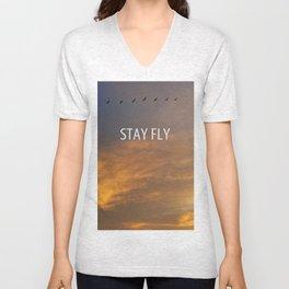 Stay Fly  Unisex V-Neck