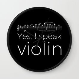 Yes, I speak violin Wall Clock