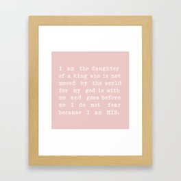 I Am His Pink Framed Art Print