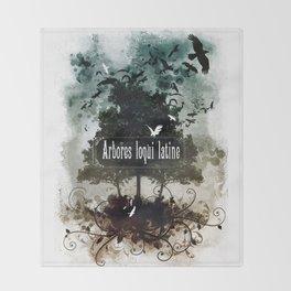 arbores loqui latine Throw Blanket