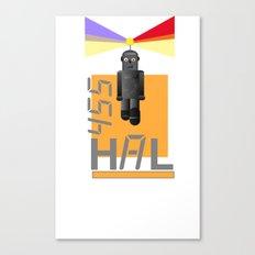 Hal Canvas Print