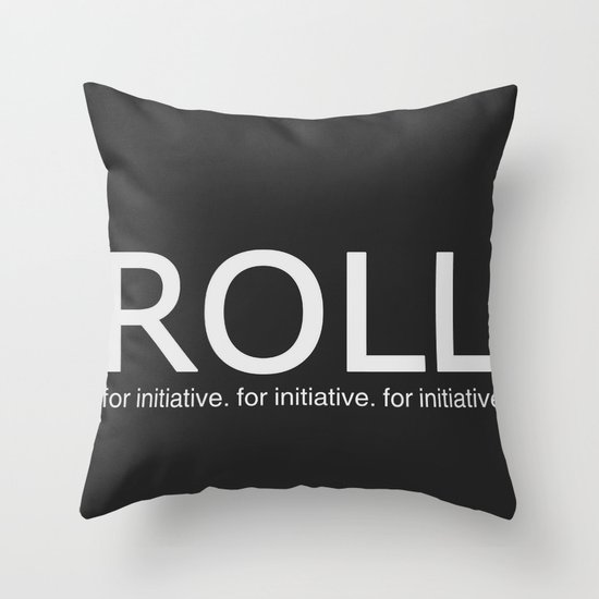 Roll for initiative! Throw Pillow