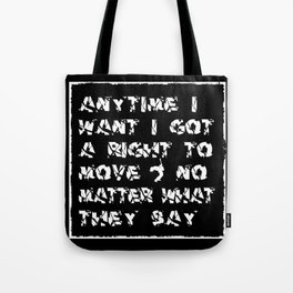 I Got A Right • Punk Rock Lyrics Tote Bag