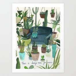 There Is Always Room For More Art Print