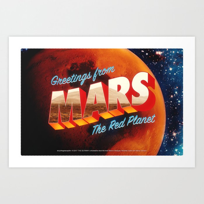 Greetings from Mars, The Red Planet Art Print