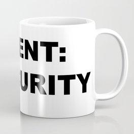 TALENT: INSECURITY Coffee Mug