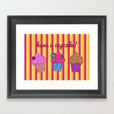 Have a cupcake ♥ Framed Art Print