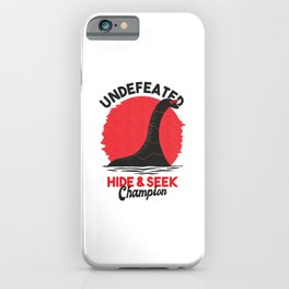 Undefeated Hide and Seek Champion iPhone Case