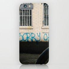 Sorry OK? iPhone 6s Slim Case