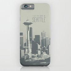 I LEFT MY HEART IN SEATTLE Slim Case iPhone 6s