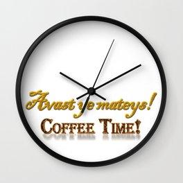 Avast ye mateys! Coffee Time! Wall Clock