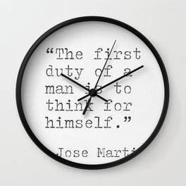 Jose Marti quote Wall Clock