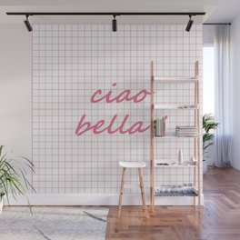 Ciao Bella! - watermelon on white Wall Mural