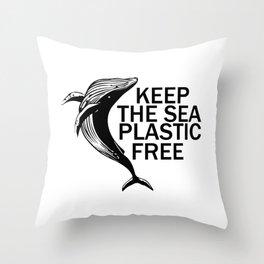 Keep The Sea Plastic Free Throw Pillow