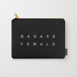 BADASS FEMALE Carry-All Pouch
