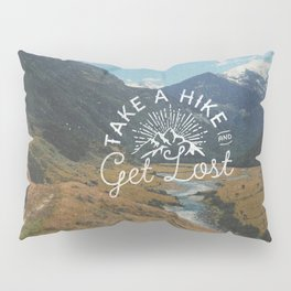 TAKE A HIKE Pillow Sham