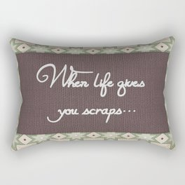 When life gives you scraps... Rectangular Pillow
