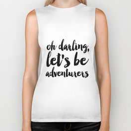 Love Quote Oh Darling Lets Be Adventurers Anniversary Gift For Him For Her Wall Quote Quote Print Biker Tank