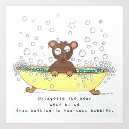 B Bridgette the Bear Art Print