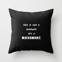 This is a MOVEMENT Throw Pillow