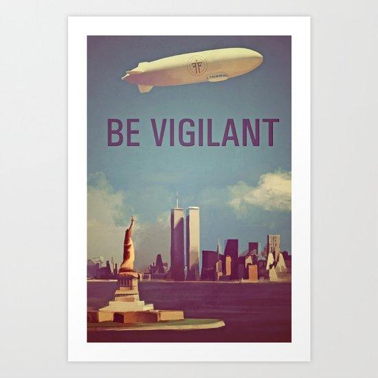 Fringe Division: Be Vigilant Art Print
