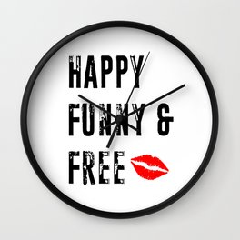 Happy Funny and Free Wall Clock