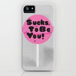 SUCKER'D iPhone Case