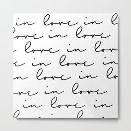 in love... Metal Print