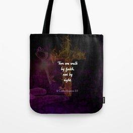 2 Corinthians 5:7 Bible Verse Quote About Faith Tote Bag