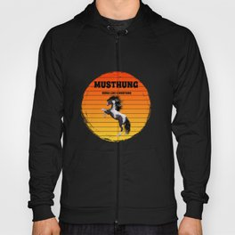 hung for people who like mustang horses  Hoody