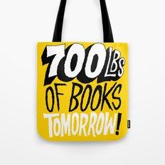 700lbs of Books Tomorrow! Tote Bag