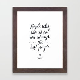 The Best People // Light Framed Art Print