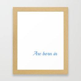 Dragons Are Born In December (2) Framed Art Print