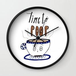 Time to Poop, Illustration, Watercolor, Coffee Art, Hand lettering, Poop Jokes. Wall Clock